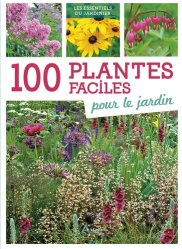 Souvent acheté avec Un jardin pour les abeilles des idees de massifs fleuris, le 100 plantes faciles pour le jardin