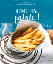 Dernières parutions sur Cuisine familiale, 100 % patate ! 100patate