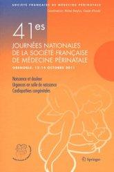 Souvent acheté avec Soins intensifs et réanimation du nouveau-né, le 41es Journées nationales de la Société française de médecine périnatale