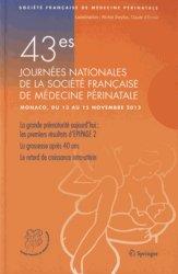 Souvent acheté avec Conduites pratiques en médecine foetale, le 43es Journées nationales de la société Française de médecine périnatale