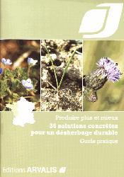 Dernières parutions sur L'exploitation agricole, 36 solutions concrètes pour un désherbage durable