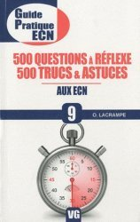 Souvent acheté avec Réflexes et astuces aux ECN, le 500 Questions à Reflexe - 500 Trucs & Astuces