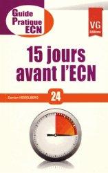Dernières parutions dans Guide pratique ECN, 15 jours avant l'ECN