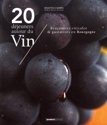 Dernières parutions sur Accords mets et vins, 20 déjeuners autour du vin