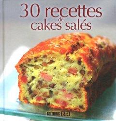 Dernières parutions dans Carrés à croquer, 30 recettes de cakes salés
