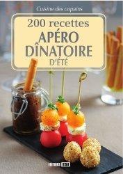 Dernières parutions sur Hors-d'oeuvre, 200 recettes apéro dînatoire d'été