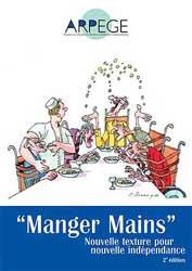Souvent acheté avec Communiquer malgré l'aphasie, le 'Manger Mains'
