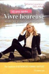 Dernières parutions sur Résilience, 10 ans après vivre heureuse après les violences conjugales