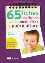 Souvent acheté avec Tests d'aptitude - Épreuve orale 2013, le 65 fiches pratiques pour les auxiliaires de puériculture
