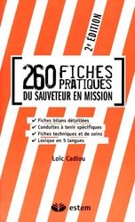 Souvent acheté avec Guide d'intervention du sauveteur, le 260 fiches pratiques du sauveteur en mission