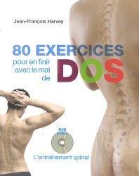 Souvent acheté avec Le grand livre de l'alimentation, le 80 exercices pour en finir avec le mal de dos + DVD L'entrainement spinal