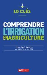 Souvent acheté avec Faites votre serre facile et productive, le 10 clés pour comprendre l'irrigation en agriculture