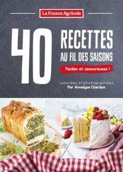 Dernières parutions sur Cuisines régionales, 40 recettes au fil des saisons