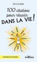 Dernières parutions dans Les Pratiques Jouvence, 100 citations pour réussir dans la vie !