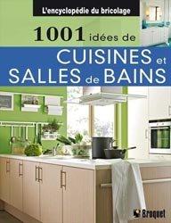 Dernières parutions sur Pièces d'eau, 1001 idées de cuisines et salles de bains