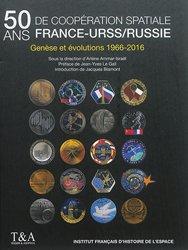 Dernières parutions sur Astrophysique - Explorations spatiales, 50 ans de coopération France-URSS/Russie