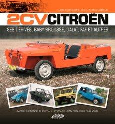 Nouvelle édition 2CV Citroën et ses dérivés