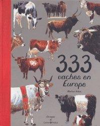 Souvent acheté avec Dictionnaire des Médicaments Vétérinaires Spécial filières, le 333 vaches en Europe