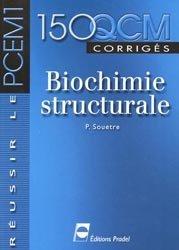 Souvent acheté avec Statistiques et probabilités pour les sciences de la vie et de la santé en 30 fiches, le 150 QCM corrigés Biochimie structurale