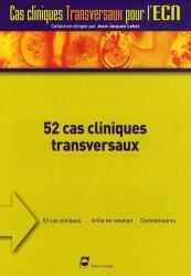 Souvent acheté avec 50 dossiers transversaux incontournables Tome 1, le 52 cas cliniques transversaux