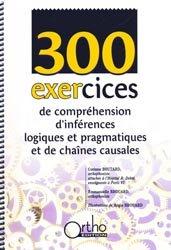 Souvent acheté avec Guide des meilleures pratiques de réadaptation cognitive, le 300 exercices de compréhension d'inférences logiques et pragmatiques et de chaînes causales