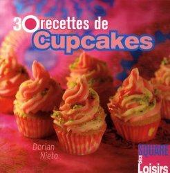 Dernières parutions dans Square des Loisirs, 30 recettes de cupcakes