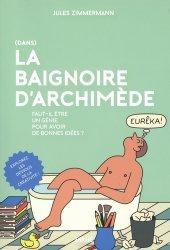 Dernières parutions sur Réussite personnelle, (Dans) la baignoire d'Archimède