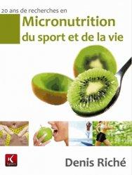 Nouvelle édition 20 ans de recherche en micronutrition du sport et de la vie