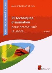 Souvent acheté avec Guide de pharmacie à l'usage des aides-soignants et des auxiliaires de puériculture, le 25 techniques d'animation pour promouvoir la santé