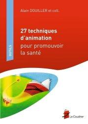 Dernières parutions sur Santé publique - Politiques de santé, 27 techniques d'animation pour promouvoir la santé