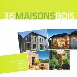 Dernières parutions sur Architecture en bois, 36 maisons bois