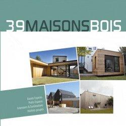 Souvent acheté avec Maisons et extensions bois, le 39 maisons bois