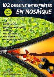 Dernières parutions sur Mosaïque, 102 dessins interprétés en mosaïque