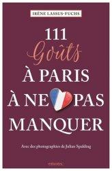 Dernières parutions dans Collection 111, 111 goûts à Paris à ne pas manquer