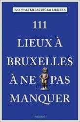 Dernières parutions sur Guides Belgique, 111 lieux à Bruxelles à ne pas manquer