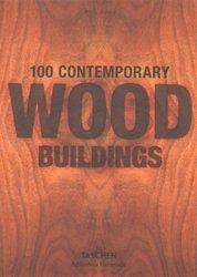 Souvent acheté avec Maison à ossature bois, le 100 Contemporary Wood Buildings