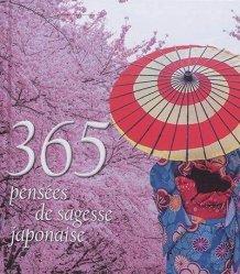 Dernières parutions sur Pensée positive, 365 pensées de sagesse japonaise