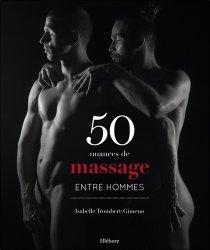 Dernières parutions sur Homosexualité, 50 nuances de massage entre hommes