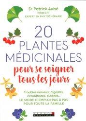 Souvent acheté avec Les plantes du jardin médiéval, le 20 plantes médicinales pour se soigner tous les jours