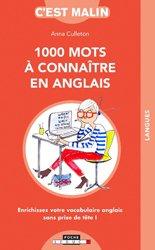 Souvent acheté avec Coffret Les Cahiers d'Exercices Anglais - Débutants et Faux-débutants, le 1000 mots a connaitre en anglais, c'est malin !