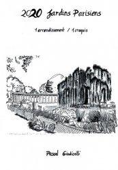 Dernières parutions sur Jardins, 2020 jardins parisiens