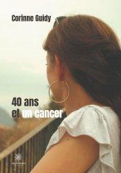 Dernières parutions sur Cancer, 40 ans et un cancer
