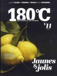Dernières parutions sur Techniques culinaires, 180°C N° 11, hiver 2017 : Jaunes et jolis
