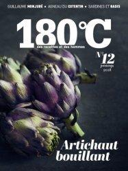 Dernières parutions sur Techniques culinaires, 180°C N° 12, Printemps 2018 : Du coeur et des feuilles