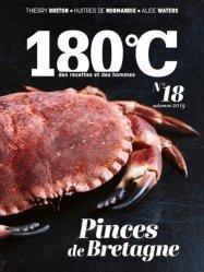Dernières parutions sur Techniques culinaires, 180°C N° 18, automne 2019 : Pinces de Bretagne