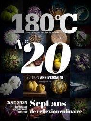 Dernières parutions sur Techniques culinaires, 180°C N° 20, avril 2020