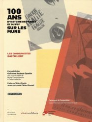 Dernières parutions sur Art mural , graffitis et tags, 100 ans d'histoire de France et du PCF sur les murs