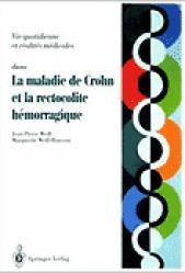 Dernières parutions sur Proctologie, Maladie de Crohn et rectocolite hémorragique Questions-réponses-témoignages