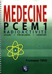Souvent acheté avec L'essentiel de la physique, le Médecine PCEM 1 Radioactivité
