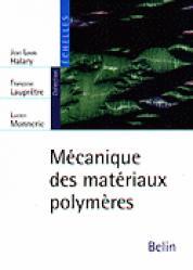 Dernières parutions dans Échelles, Mécanique des matériaux polymères